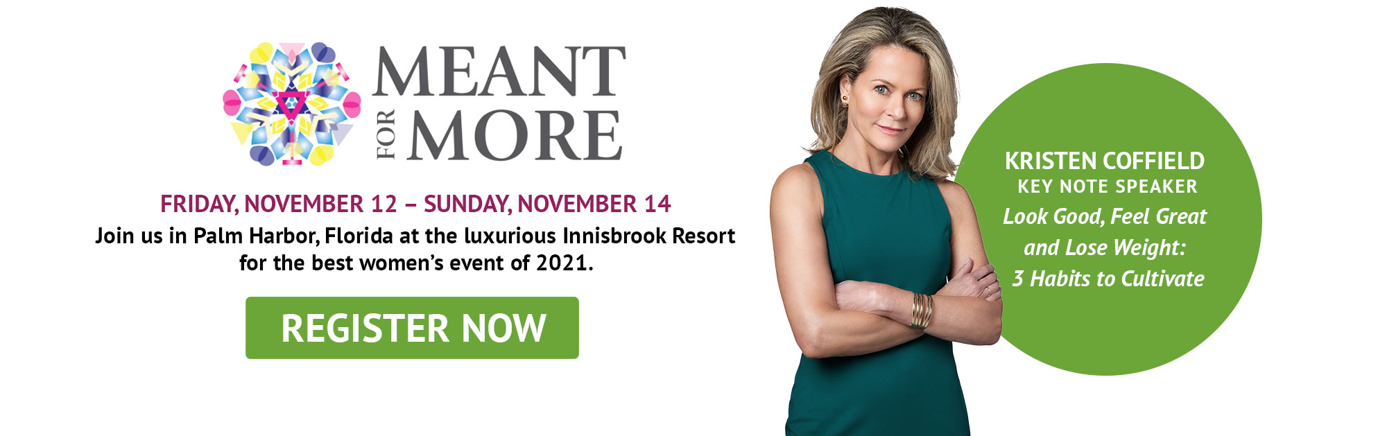 Meant for More Event with Kristen Coffield - Palm Harbor, Florida November 2021